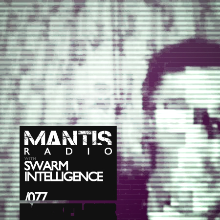 mantis 077 swarm intelligence dvnt mentally unfocused something out of